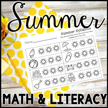 Kindergarten Summer Activities - Math and Literacy -  End of the Year Activities