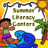 Kindergarten Summer Literacy Centers - End of the Year Centers
