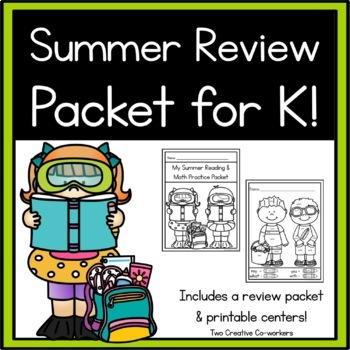 Kindergarten Summer Packet: Math & Literacy Review