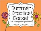 Kindergarten Summer Practice Packet