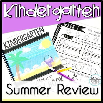Kindergarten Summer Review Packet NO PREP