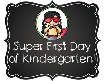 Kindergarten Super First Day Signs