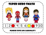 Kindergarten Super Hero Smash: Cardinality and Number Sense