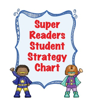 Kindergarten Super Readers Student Decoding Strategy Chart