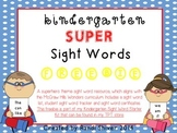 Kindergarten Super Sight Words