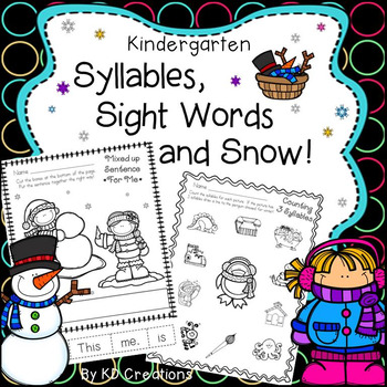 Kindergarten Syllables and Sight Words and Snow