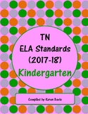 Kindergarten TN ELA Standards (2017-18)