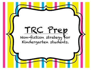 Kindergarten TRC Prep (non-fiction)