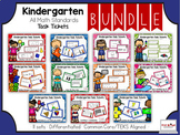 Kindergarten Bundle: All Math Standards: Task Tickets (Differentiated)