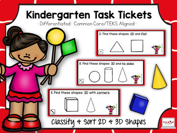 Kindergarten Task Tickets: Math: Classify & Sort 2D/3D Shapes (Differentiated)