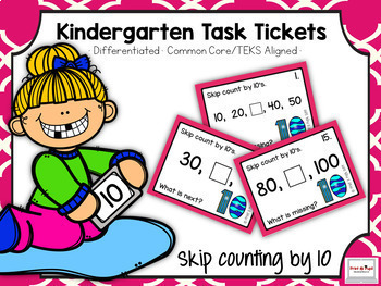 Kindergarten Task Tickets: Math: Skip Counting by 10 to 100 (Differentiated)