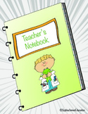 Kindergarten Teacher's Notebook