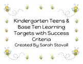 Kindergarten Teens & Base Ten Learning Targets with Succes