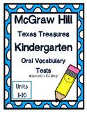 Kindergarten Texas Treasures Oral Vocabulary Tests