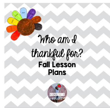 Who am I Thankful For? Fall Lesson Plans