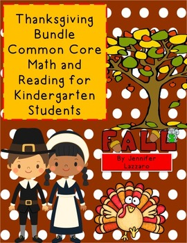 Thanksgiving / Fall  Bundle  Pack Math and Reading Common Core Kindergarten