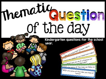 Kindergarten Thematic Question of the Day: Reading Wonders Companion