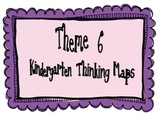 Kindergarten, Theme 6 Literacy By Design Graphic Organizers