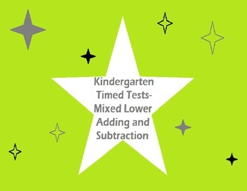 Kindergarten Timed Tests- Mixed Addition/Subtraction Within 10