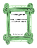 Kindergarten Title I/Intervention Reading Assessment and Data Tracking Pack