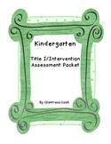 Kindergarten Title I/Intervention Reading Assessment and D