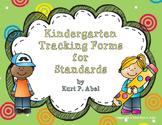 Kindergarten Tracking Forms for Standards