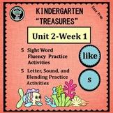 Kindergarten Treasures  Unit 2 Week 1   Sight Word like