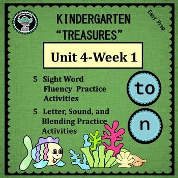 "Kindergarten ""Treasures""  Unit 4 Week 1  Sight Word to   P"