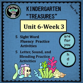 Kindergarten Treasures Unit 6 Week 3  Sight Words  are for you   Phonics  h d  r