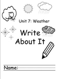 Kindergarten Treasures Unit 7 Write About it Journals