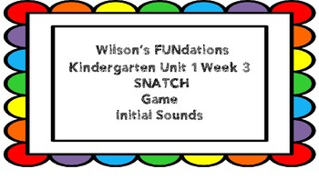 Kindergarten Unit 1 Week 3 SNATCH Game Initial Sounds with some Pictures Removed