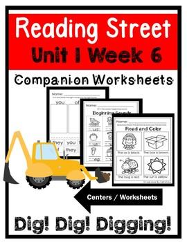Kindergarten. Unit 1 Week 6.Dig Dig Digging. Centers/Worksheets. Reading Street.