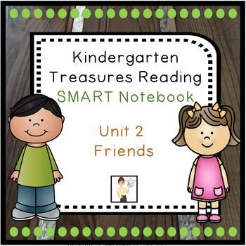 Kindergarten Unit 2 Treasures Reading Program SMART Notebo