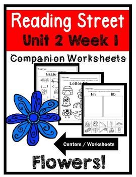 Kindergarten. Unit 2 Week 1. Flowers! Reading Street. Centers/Worksheet