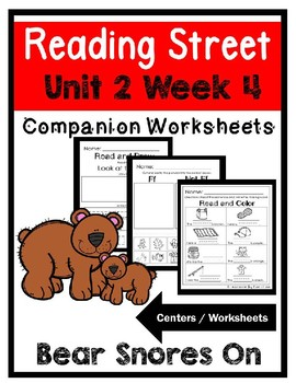 Kindergarten. Unit 2 Week 4. Bear Snores On. Reading Street. Centers