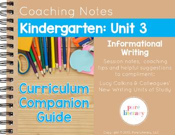 Kindergarten Unit 3 Information Writing Curriculum Compani