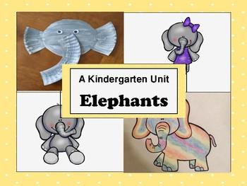 Kindergarten Unit; Elephants