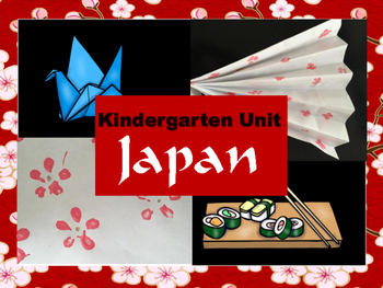 Around the World: Kindergarten Unit: Japan