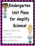 Kindergarten Unit Plans for Amplify Science Units 1-3