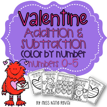 Kindergarten Valentine Addition & Subtraction Within 5 Color by Number Sheets