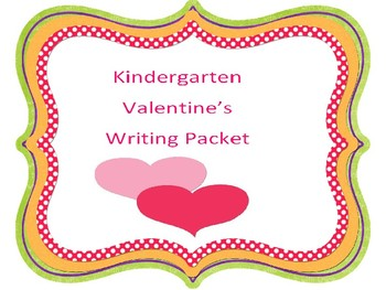 Kindergarten Valentine Writing