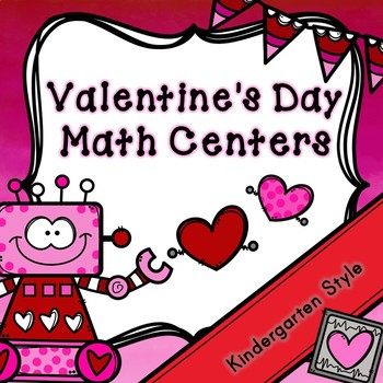 Kindergarten Valentine's Day Math Centers - 7 February Math Centers