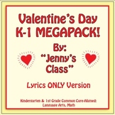 Valentine's Day Kindergarten & 1st Grade MEGAPACK / Lyrics Only