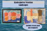 Kindergarten Venetian Landscapes