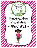 Kindergarten Visual Arts - Word Wall