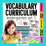 Kindergarten Vocabulary Curriculum Set 3