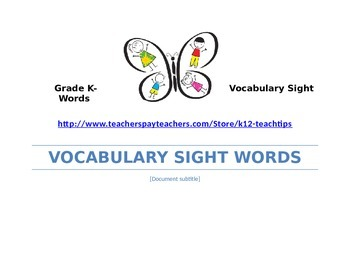 Kindergarten-Vocabulary Sight Words (>250)