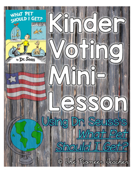 Kindergarten Voting {with Dr. Seuss's What Pet Should I Get?}