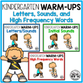 Kindergarten WARM-UPS: Letters, Sounds, and High Frequency Words