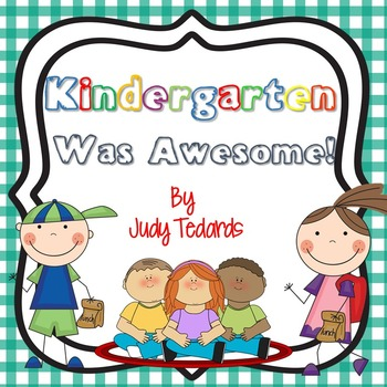 Kindergarten Was Awesome! Memory book/Portfolio